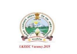 UKSSSC Vacancy 2019